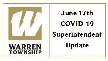 June 17th COVID-19 Superintendent Update