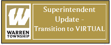 Superintendent Update - Transition to VIRTUAL