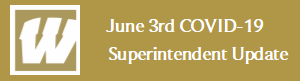June 3rd COVID-19 Superintendent Update