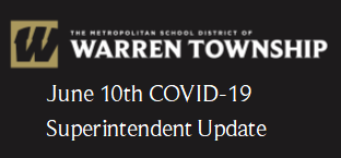 June 10th COVID-19 Superintendent Update