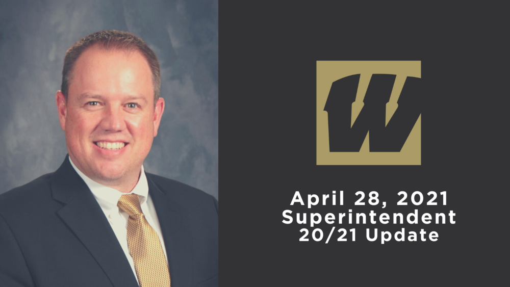 April 28, 2021 Superintendent 20/21 Update