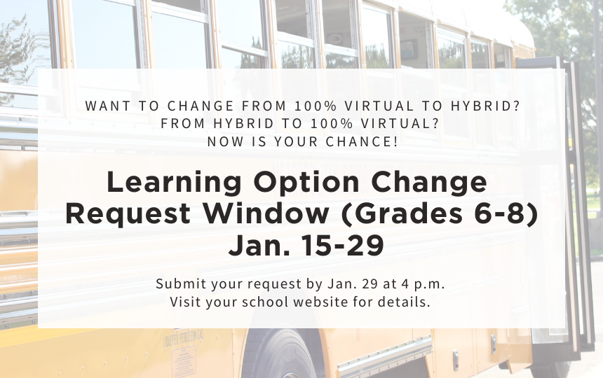 Learning Option Change Request Window Open Jan 15-29  Grades 6-8
