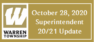 October 28, 2020 Superintendent 20/21 Update