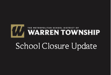 MSD Warren Township School Closure Update