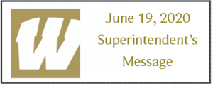 June 19, 2020 Superintendent's Message