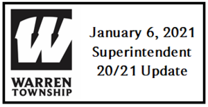 January 6, 2021 Superintendent 20/21 Update