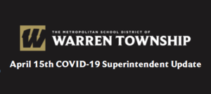 April 15th COVID-19 Superintendent Update