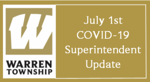 July 1st COVID-19 Superintendent Update