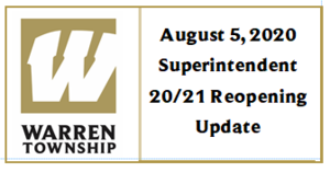 August 5, 2020 Superintendent 20/21 Reopening Update