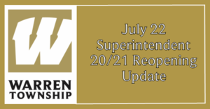 July 22, 2020 Superintendent 20/21 Reopening Update