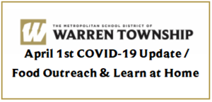 April 1st COVID-19 Update / Food Outreach & Learn at Home