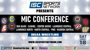 MIC Wrestling Meet is Saturday, 1/18/2020, at Lawrence North!!