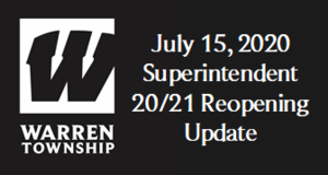 July 15, 2020 Superintendent 20/21 Reopening Update
