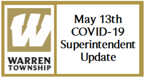 May 13th COVID-19 Superintendent Update