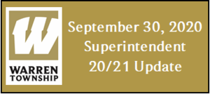 September 30, 2020 Superintendent 20/21 Update