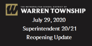 July 29, 2020 Superintendent 20/21 Reopening Update