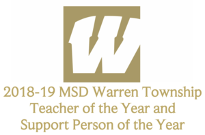 2018-19 MSD Warren Township Teacher of the Year and Support Person of Year