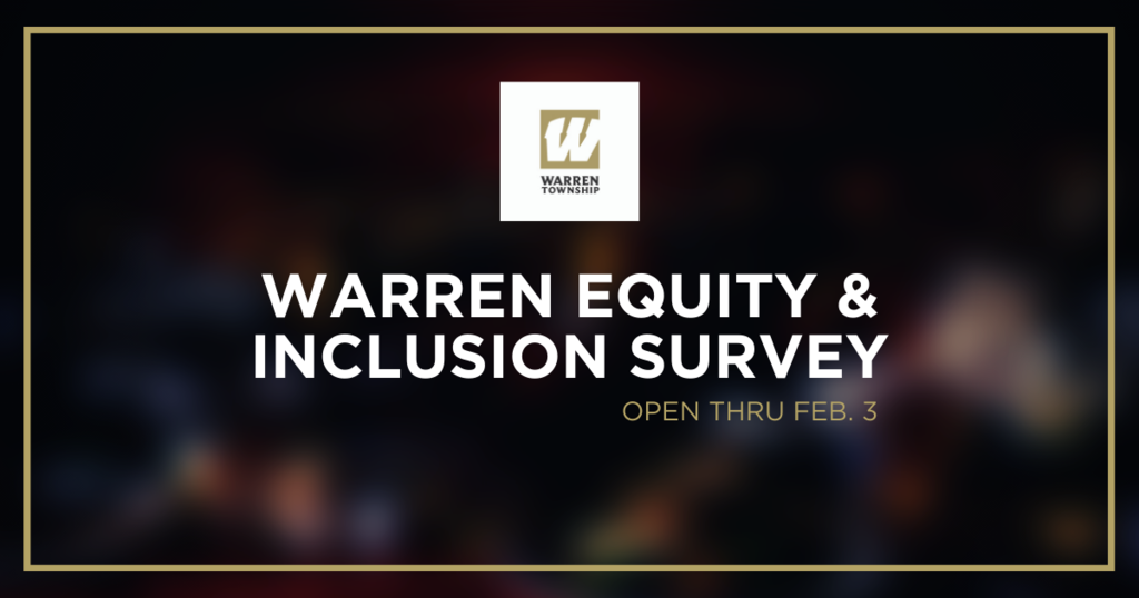 Warren Equity & Inclusion Survey Open Thru Feb. 3