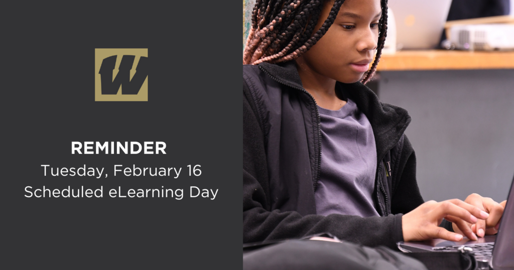 Tuesday, Feb 16 - Scheduled eLearning Day