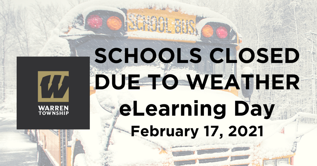 Schools Closed Due to Weather eLearning Day Feb 17, 2021