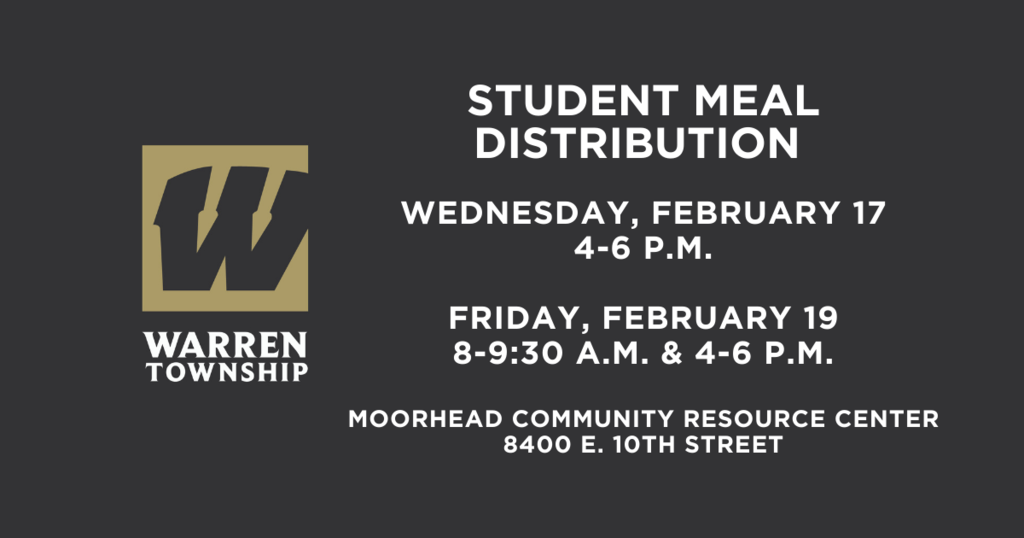 Student Meal Distribution Feb 17 4-6 p.m. and Feb. 19 8-9:30 a.m. and 4-6 p.m. at Moorhead Community Resource Center