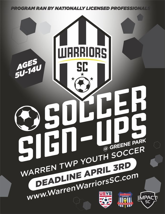 Warriors SC Sign-ups deadline April 3 www.warrenwarriorssc.com