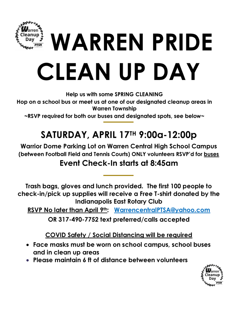 Warren Pride Clean Up on Saturday, April 17 from 9 a.m. - 12 p.m. RSVP by April 9 to WarrencentralPTSA@yahoo.com or (317)490-7752