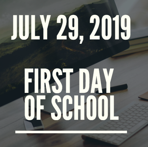July 29, 2019 First Day of School