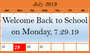 July Calendar, Welcome Back Message